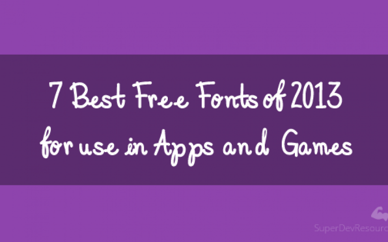 7 Best Free Fonts of 2013 for use in Apps and Games
