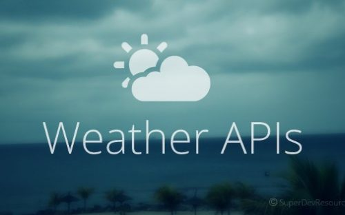 7 Weather Forecast API for Developing Apps