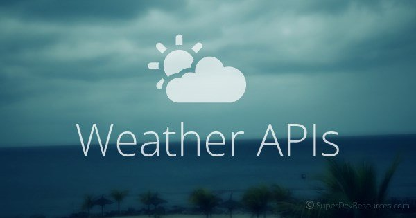 5 Weather Forecast Api For Developing Apps Forlong401的专栏 有