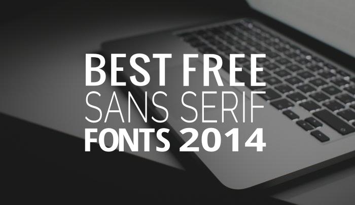 best free sans serif fonts 2014