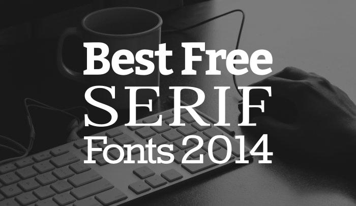 best-free-serif-fonts-2014