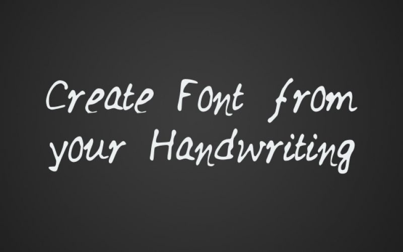 How to Create Font from your Handwriting