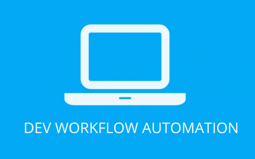 Development Workflow Automation with Build Scripts & Tools