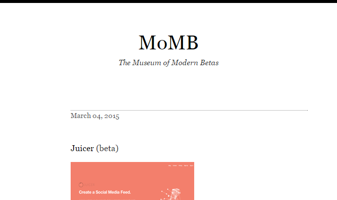 Museum of Modern Betas