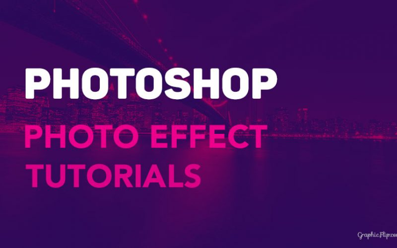 30 Photoshop Photo Effect Tutorials to Improve your Skills