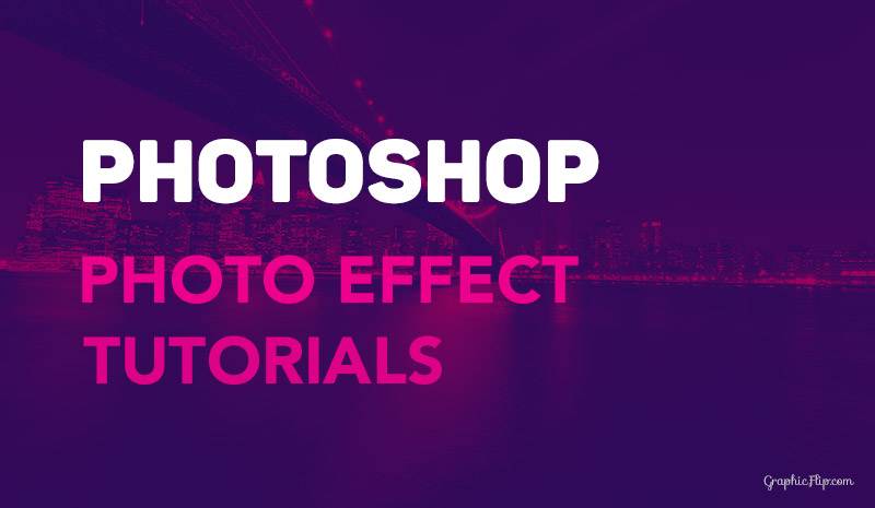 30 Photoshop Photo Effect Tutorials to Improve your Skills - Super