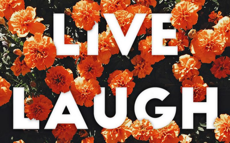 Live Laugh Love Quote Poster with Floral Typography Effect