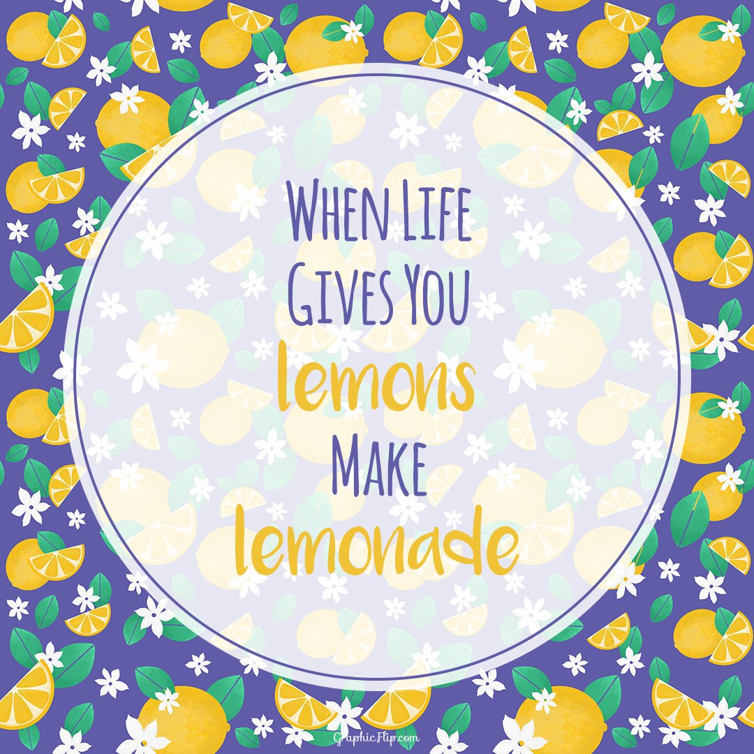 When Life Gives You Lemons Make Lemonade Motivational Quote Poster