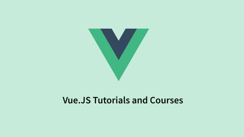 vuejs tutorials and courses