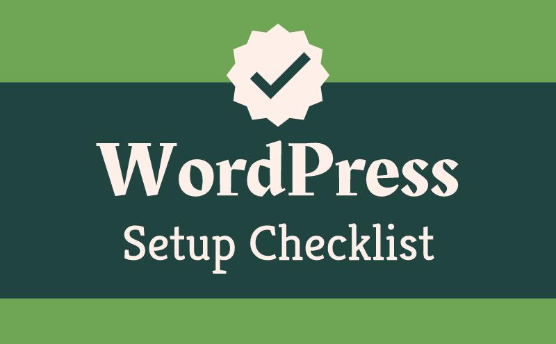 wordpress setup checklist featured 1