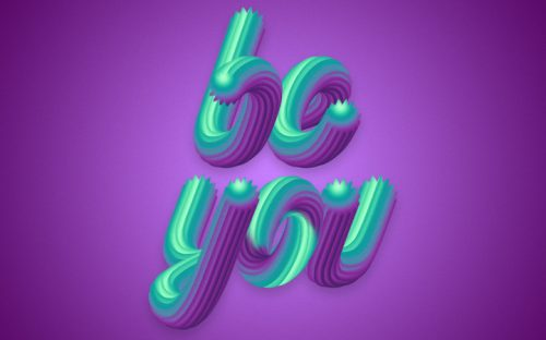 'Be You' Quote Poster with Colorful 3D Typography Effect