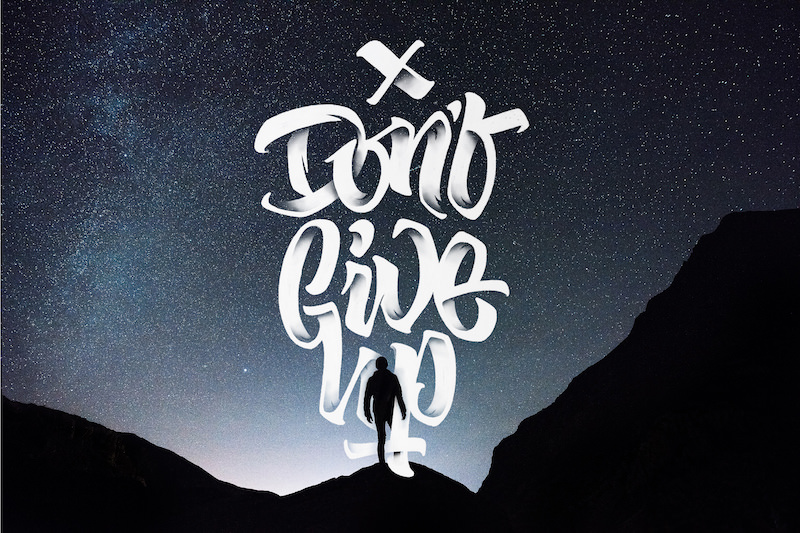Shaded Lettering - Don't Give Up
