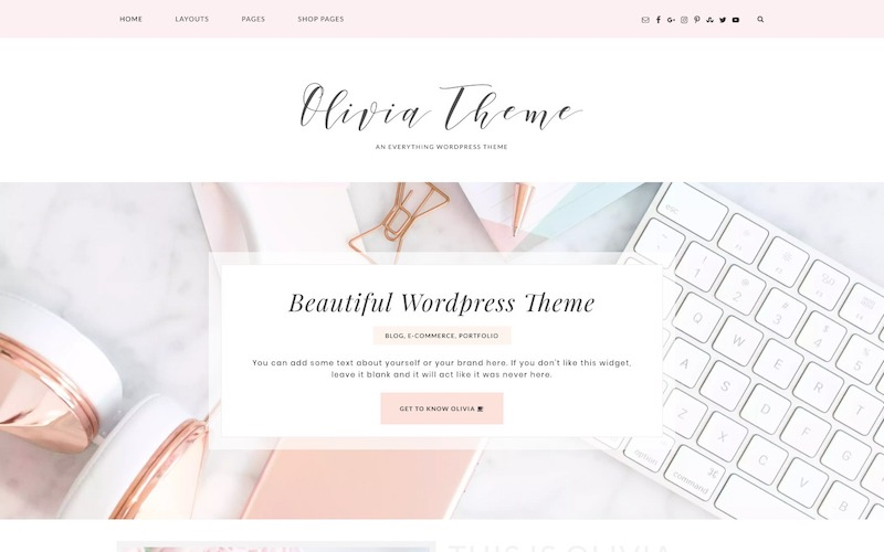 Olivia - Beautiful Theme for building Feminine Blogs and Shop