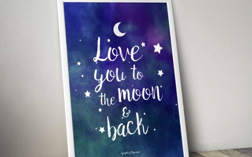 'Love You to the Moon and Back' Quote Poster
