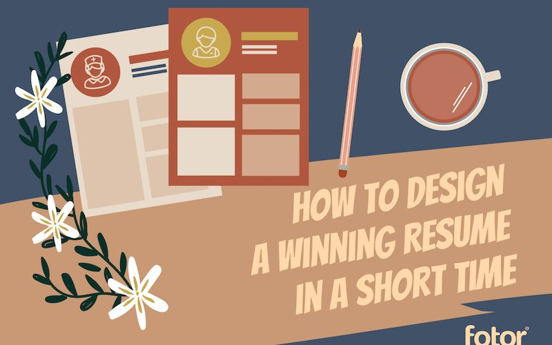 How to Design a Winning Resume in a Short Time