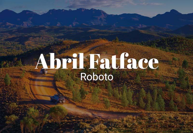 abril fatface roboto fonts