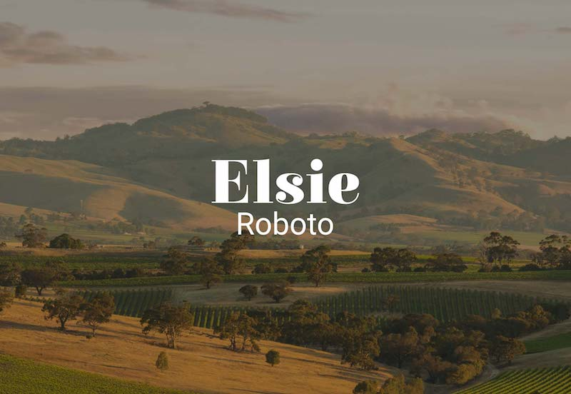 elsie with roboto fonts