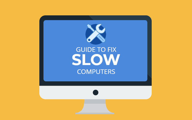 A Helpful Guide on How to Fix a Slow Computer