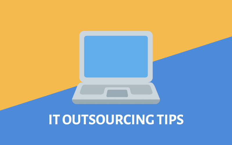 10 Helpful Tips to Find the Right IT Outsourcing