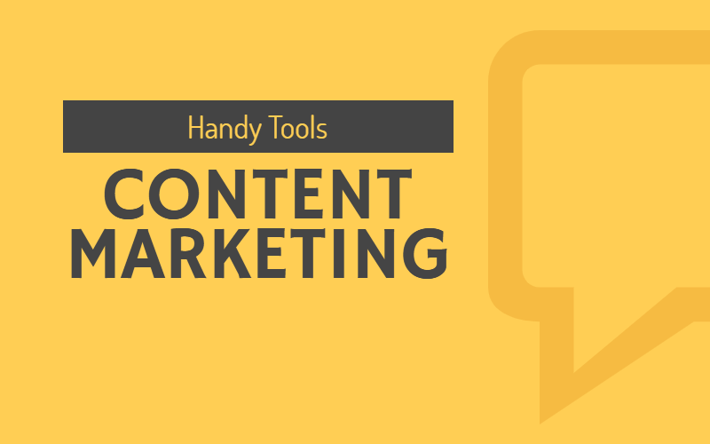 6 Handy Tools for Content Marketers in 2020
