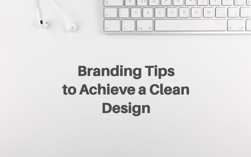 branding tips clean design
