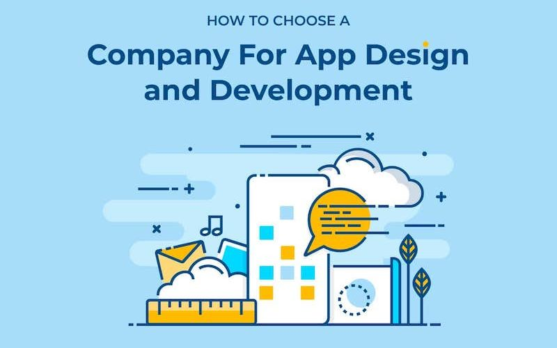 How to Choose an App Design and Development Company