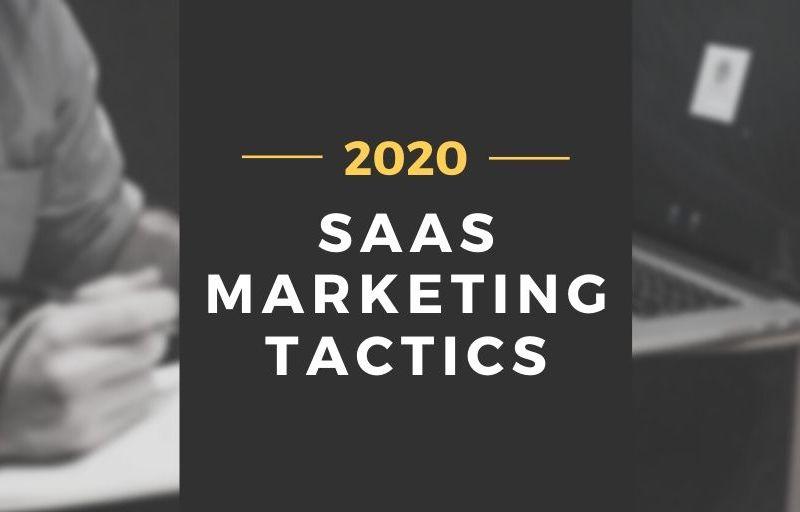saas marketing tactics 2020