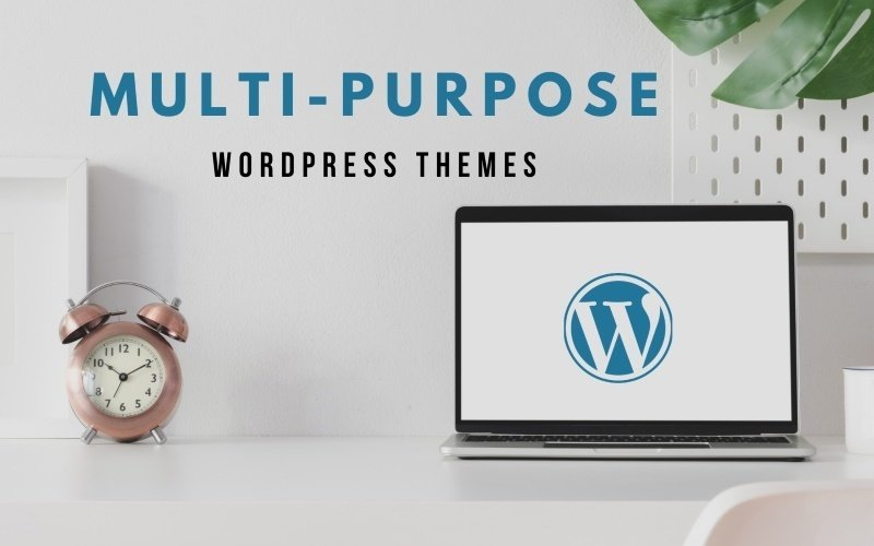 15 Best Multi-Purpose WordPress Themes for 2021