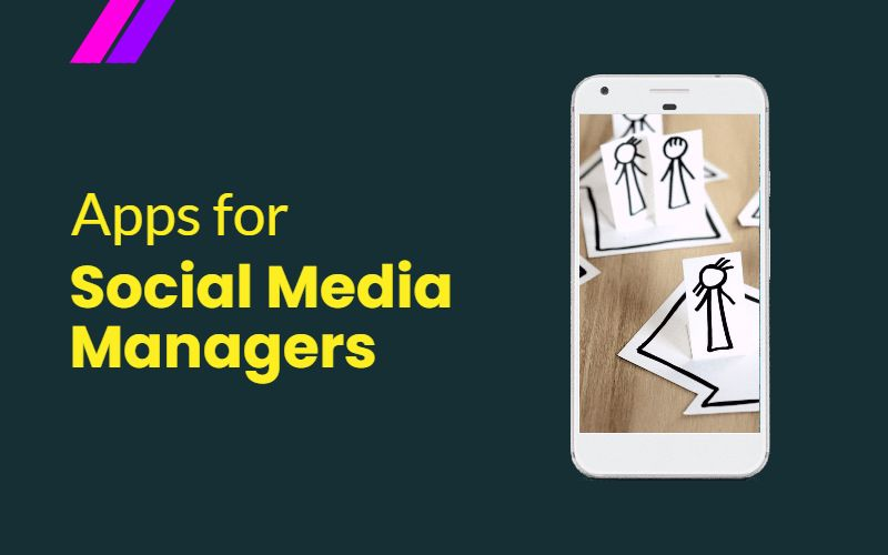 Apps For Social Media Manager
